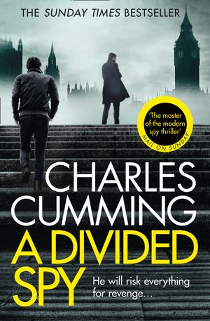 a-divided-spy-a-gripping-espionage-thriller-from-the-master-of-the-modern-spy-novel-thomas-kell-spy-thriller-book-3