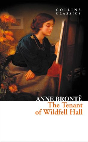 Cover image - The Tenant of Wildfell Hall (Collins Classics)