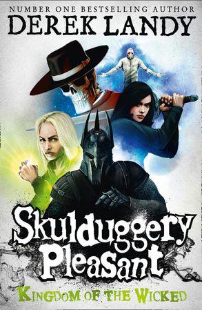 Cover image - Skulduggery Pleasant (7) - Kingdom of the Wicked