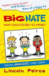 big-nate-compilation-1-what-could-possibly-go-wrong-big-nate