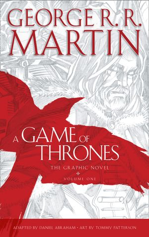 A Game of Thrones: Graphic Novel, Volume 1