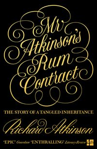 mr-atkinsons-rum-contract-the-story-of-a-tangled-inheritance