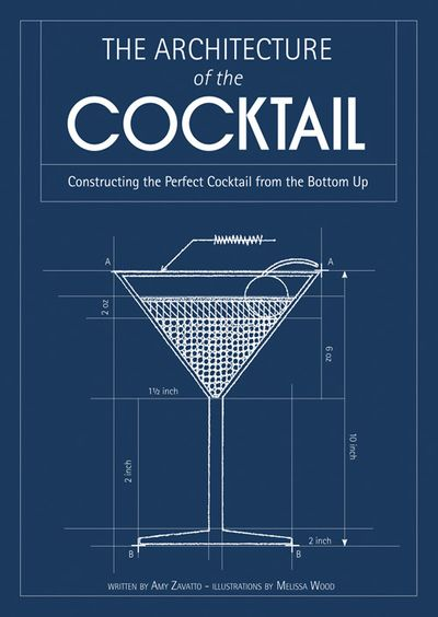 The Architecture of the Cocktail: Constructing the Perfect Cocktail fromthe Bottom Up
