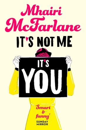 Cover image - It's Not Me, It's You