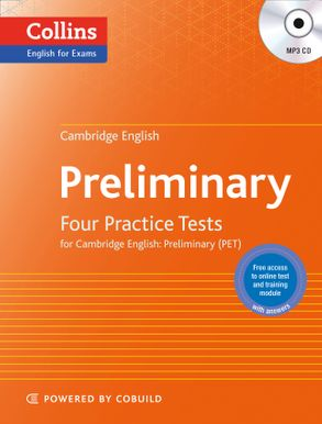 Cambridge English: Preliminary: Four Practice Tests for
