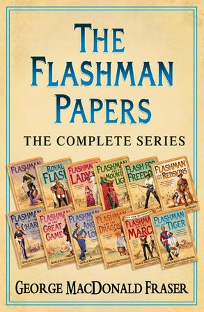 Cover image - The Flashman Papers: The Complete 12-Book Collection