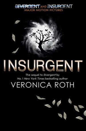 Divergent Trilogy (2) - Insurgent