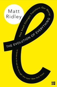 the-evolution-of-everything-how-small-changes-transform-our-world