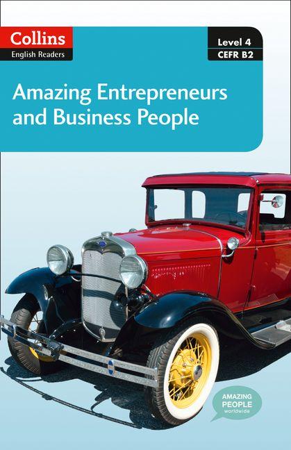 amazing entrepreneurs business people b2 collins amazing people elt readers