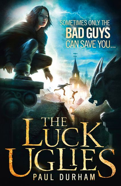 The Luck Uglies The Luck Uglies Book 1 HarperCollins