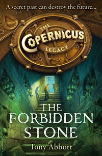 the-forbidden-stone-the-copernicus-legacy-book-1