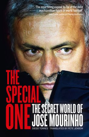 Cover image - The Special One: The Dark Side of Jose Mourinho
