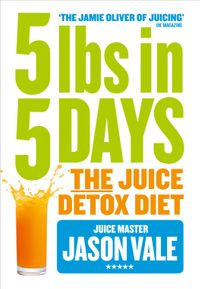 5lbs-in-5-days-the-juice-detox-diet