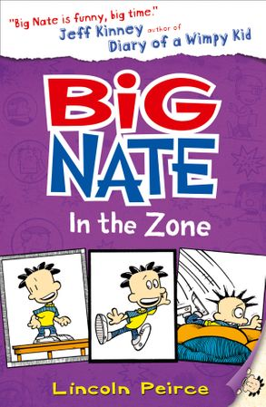 Cover image - Big Nate (6) - Big Nate In The Zone