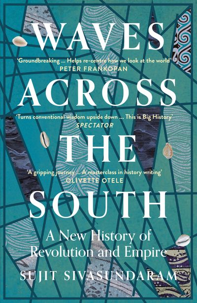 Waves Across the South: A New History of Revolution and Empire