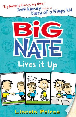 Cover image - Big Nate (7) - Big Nate Lives It Up