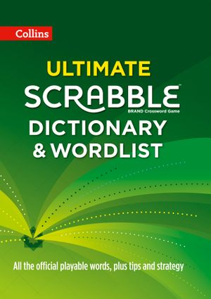 Collins Ultimate Scrabble Dictionary and Wordlist [Third Edition]