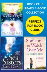 book-club-reads-3-book-collection-yesterdays-sun-the-sea-sisters-someone-to-watch-over-me