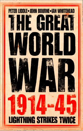 Cover image - The Great World War 1914–1945: 1. Lightning Strikes Twice