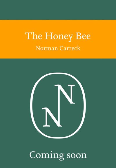 Collins New Naturalist Library: The Honey Bee