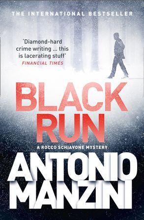 Cover image - Black Run (A Rocco Schiavone Mystery)