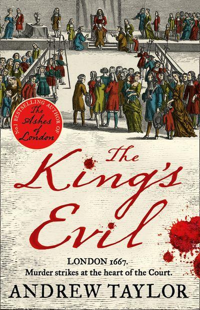 The King's Evil (James Marwood & Cat Lovett, Book 3)