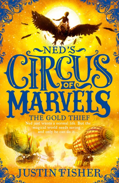 Ned's Circus of Marvels (2) - The Gold Thief