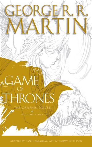 A Game of Thrones: Graphic Novel, Volume 4