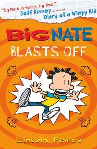 big-nate-big-nate-blasts-off