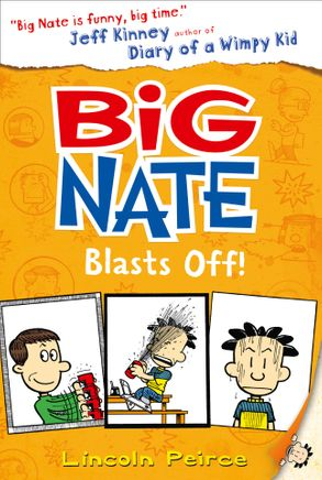 Cover image - Big Nate Blasts Off (Big Nate, Book 8)