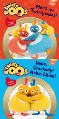 meet-the-twirlywoos-and-hello-chickedy-hello-chick-twirlywoos