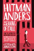 hitman-anders-and-the-meaning-of-it-all