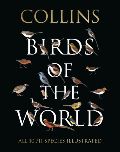 Collins Field Guide - Birds Of The World
