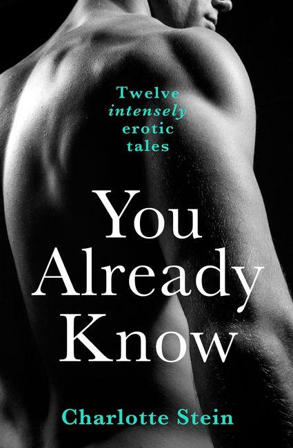 You Already Know Twelve Erotic Stories