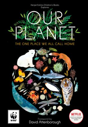 Cover image - Our Planet: The One Place We All Call Home