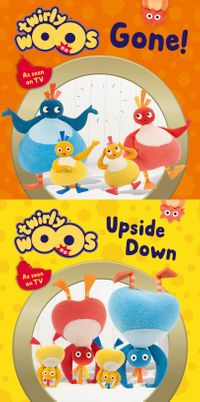 gone-and-upside-down-twirlywoos