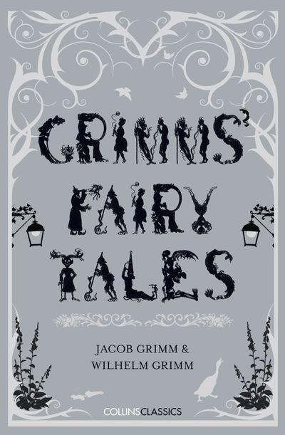 Collins Classics - Grimm's Fairy Tales
