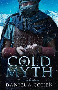 coldmyth-the-coldmaker-saga-book-3