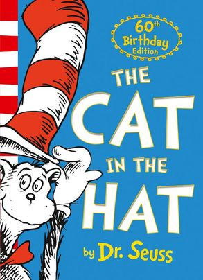 Cover image - Dr. Seuss - The Cat In The Hat [60th Anniversary Edition]
