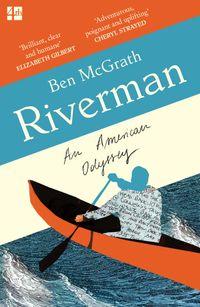 riverman-an-american-odyssey