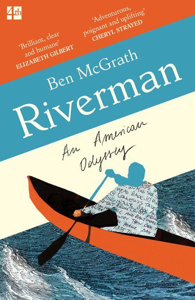 Riverman: An American Odyssey