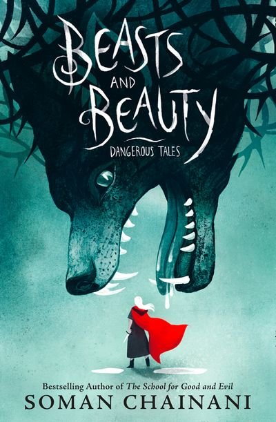 Beasts and Beauty: Dangerous Tales