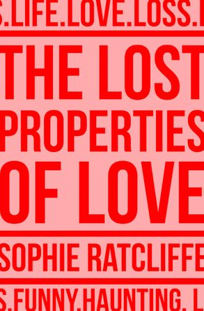 Cover image - The Lost Properties of Love