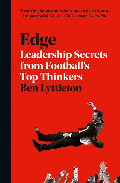 Edge: The Secrets of Leadership from Football's Top Thinkers