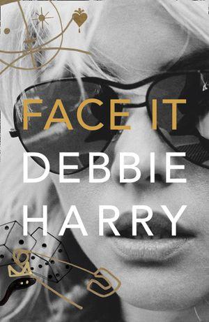 Face It: A Memoir