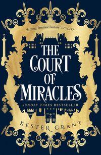 the-court-of-miracles-the-court-of-miracles-trilogy-book-1