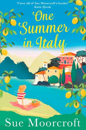 One Summer In Italy The Most Uplifting Summer Romance You Need To