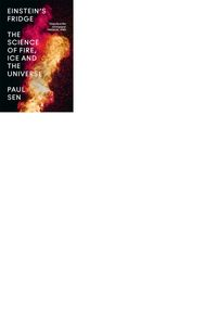 einsteins-fridge-the-science-of-fire-ice-and-the-universe