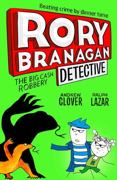 Rory Branagan (Detective) 3: The Big Cash Robbery