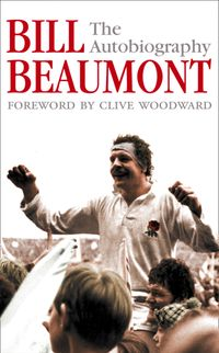 bill-beaumont-the-autobiography